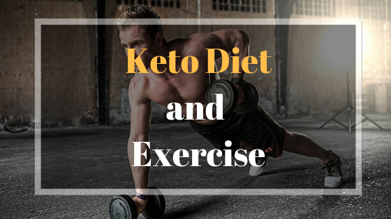 Exercise and Keto Diet