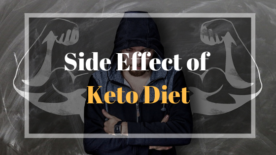Side Effect of Keto Diet