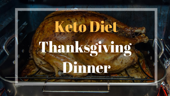 Kеер Yоur Keto Diet оn Trаck on Thanksgiving
